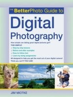 The BetterPhoto Guide to Digital Photography (2011) EPUB книги: epub  33,2Мб
