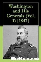 Книга Washington and his generals