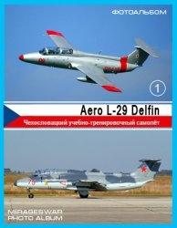 Книга Чехословацкий учебно-тренировочный самолёт  - Aero L-29 Delfin (1 часть)