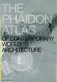 Книга The Phaidon Atlas of Contemporary World Architecture