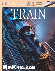 Книга Train (DK Eyewitness Books)