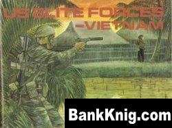 Книга US Elite Forces – Vietnam [Combat Troops in Action Series 3007]