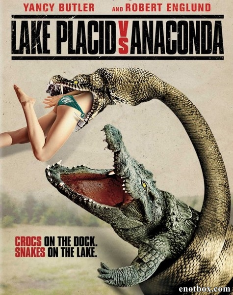 Озеро страха: Анаконда / Lake Placid vs. Anaconda (2015/WEB-DL/WEB-DLRip)