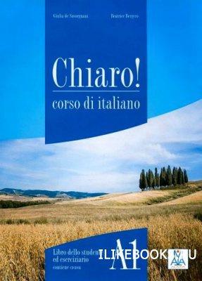 Аудиокнига Bergero Beatrice, Savorgnani Giulia de - Chiaro! A1 PDF + MP3