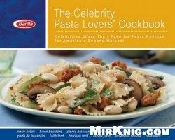 Книга Celebrity Pasta Lover's Cookbook