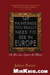 Книга 149 Paintings You Really Need to See in Europe