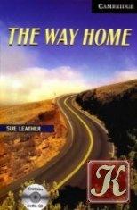 Книга Книга Cambridge English Readers: The Way Home (Book & Audio)