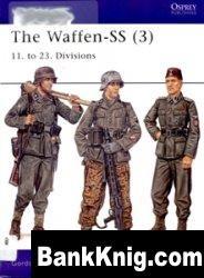 Книга The Waffen SS (3): 11. to 23. Divisions [Osprey Men-at-Arms 415] pdf в rar: 12,9Мб