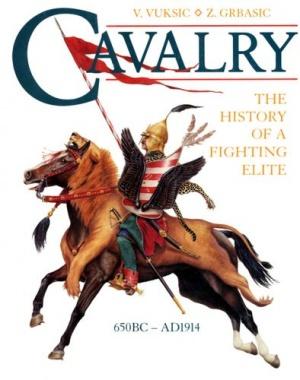 Книга Cavalery. The History Of A Fighting Elite