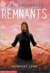 Книга Nowhere Land (Remnants #4)