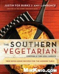 Книга The Southern Vegetarian Cookbook