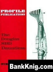 Книга Douglas SBD Dauntless [Aircraft Profile 196] pdf в rar  11,92Мб