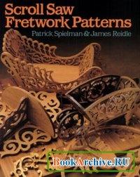 Книга Scroll saw fretwork patterns.