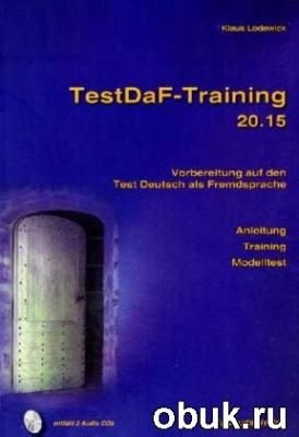 Аудиокнига Klaus Lodewick - TestDaF - Training 20.15 PDF + MP3