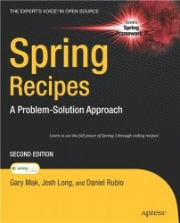 Книга Spring Recipes: A Problem-Solution Approach (2nd ed.)