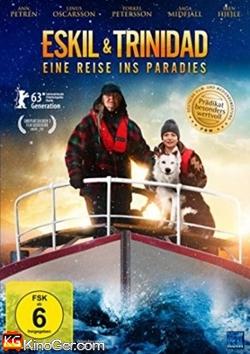 Eskil und Trinidad - Eine Reise ins Paradies (2013)
