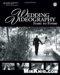 Книга Wedding Videography Start to Finish