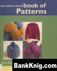 Книга The Knitter's Handy Book of Patterns: Basic Designs in Multiple Sizes and Gauges pdf 20,1Мб