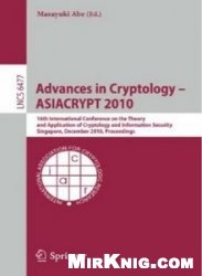 Книга Advances in Cryptology - ASIACRYPT 2010