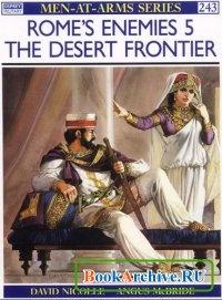 Romes Enemies (5) The Desert Frontier