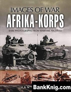 Книга Images of War - Afrika-Korps