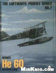 Книга Heinkel HE 60 (The Luftwaffe Profile Series No.7)