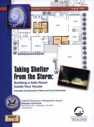 Книга Taking Shelter from the Storm: Building a Safe Room Inside Your House