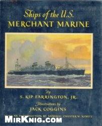Книга Ships of the U.S. Merchant Marine