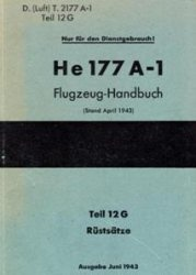 Книга He-177A-1 Flugzeug-Handbuch. Teil 12G. Rustsatze