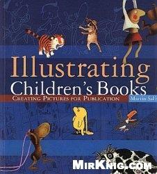Книга Illustrating Children's Books