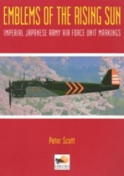 Emblems of the Rising Sun : Imperial Japanese Army Air Force Unit Markings 1935-1945