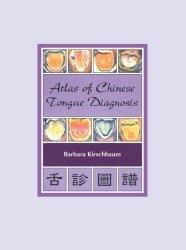 Книга Atlas of Chinese Tongue Diagnosis, Volume 1