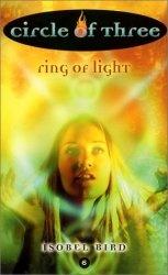 Circle of Three #6: Ring of Light (Circle of Three, 6)