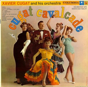 Xavier Cugat and His Orchestra - Cugat Cavalcade (1958) [Columbia, CL 1094]