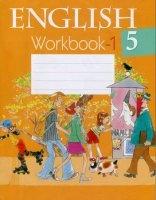 Книга English 5. Английский язык. 5 класс. Рабочая тетрадь 1