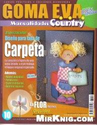 Журнал Goma Eva Manualidades Country N°10 2008