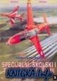 Книга Specijalni, Skolski i Transportni Avioni