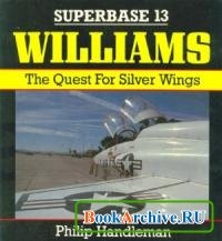 Книга Williams: The Quest for Silver Wings (Superbase 13).
