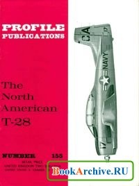 The North American T-28 (Profile Publications Number 155)