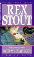 Книга Рекс Стаут - Только через мой труп (аудиокнига)  317Мб