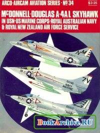 Книга Arco Aircam Aviation Series №34: McDonnell-Douglas A-4A/L Skyhawk in USN-US Marine Corps - Royal Australian Navy & Royal New Zealand Air Force service.