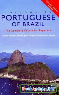 Книга Colloquial Portuguese of Brazil. The Complete Course for Beginners.
