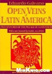 Книга Вскрытые вены Латинской Америки