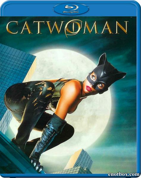Женщина-кошка / Catwoman (2004/BDRip/HDRip)