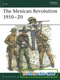 Книга Elite 137: The Mexican Revolution 1910-20.