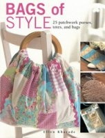 Книга Bags of Style: 25 Patchwork Purses, Totes and Bags jpg 50,58Мб
