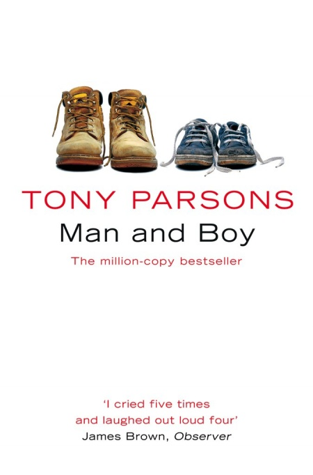 Книга Мужчина и мальчик,   Тони Парсонс  (1999)