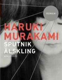 Книга Харуки Мураками, Мой любимый sputnik