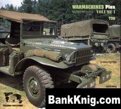 Книга Jeep Willis, Dodge, GMC and Diamond [Verlinden WarMachines Plus vol.1]
