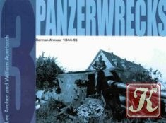 Книга Panzerwrecks 3: German Armour 1944-45